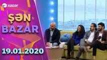 Şən Bazar - Şəhriyar, Oksana, Vüsal, İsmayıl, Şahmar, Sevinc, Azər, Nura, Azər    19.01.2020