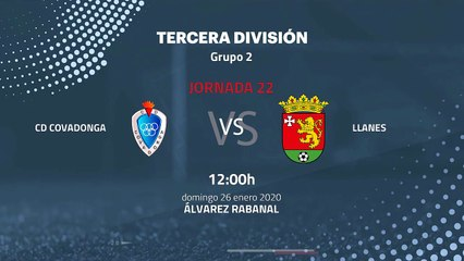 Previa partido entre CD Covadonga y Llanes Jornada 22 Tercera División
