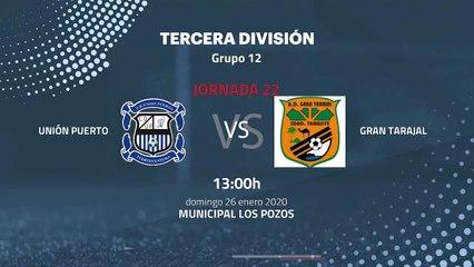 Previa partido entre Unión Puerto y Gran Tarajal Jornada 22 Tercera División