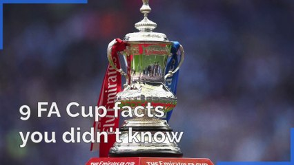 9 FA Cup facts you didn't know