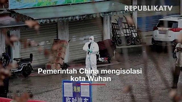 Kota Wuhan Diisolasi Akibat Virus Corona