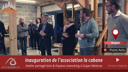 Inauguration de l'association la cabane :  Atelier partagé bois & Espace coworking à Gujan Mestras