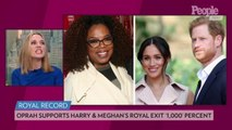 Oprah Winfrey Says She Supports Meghan Markle and Prince Harry's Royal Exit '1,000 Percent'