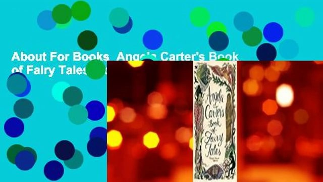 About For Books  Angela Carter's Book of Fairy Tales  For Kindle