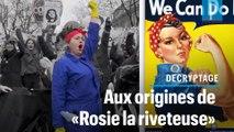 Réforme des retraites : d'où vient « Rosie la riveteuse » ?
