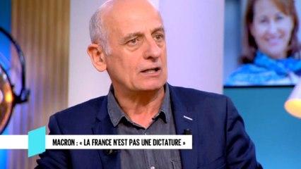 """Macron : """"La France n'est pas une dictature"""""""
