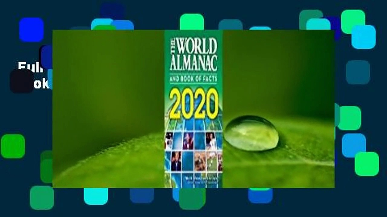 Full version  The World Almanac and Book of Facts 2020  For Online