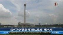 Revitalisasi Monas Penuh Kontroversi