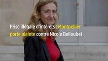 Prise illégale d'intérêts : Montpellier porte plainte contre Nicole Belloubet