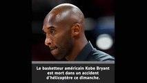 Kobe Bryant est décédé dans un accident d'hélicoptère