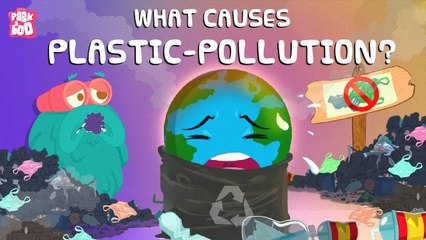 What Is PLASTIC POLLUTION?   What Causes Plastic Pollution?   The Dr Binocs Show   Peekaboo Kidz