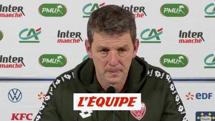 Jobard «L'essentiel, c'est de passer» - Foot - Coupe - Dijon