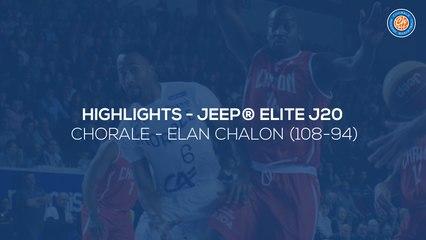2019/20 Highlights Chorale - Elan Chalon (108-94, JE J20)