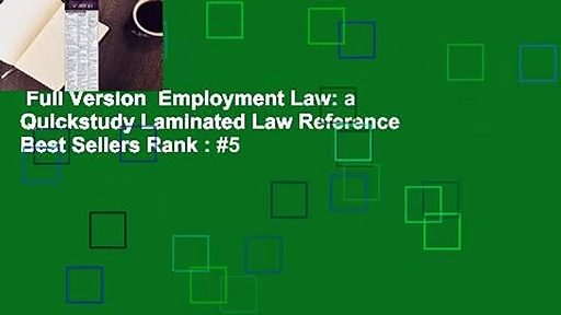 Full Version  Employment Law: a Quickstudy Laminated Law Reference  Best Sellers Rank : #5