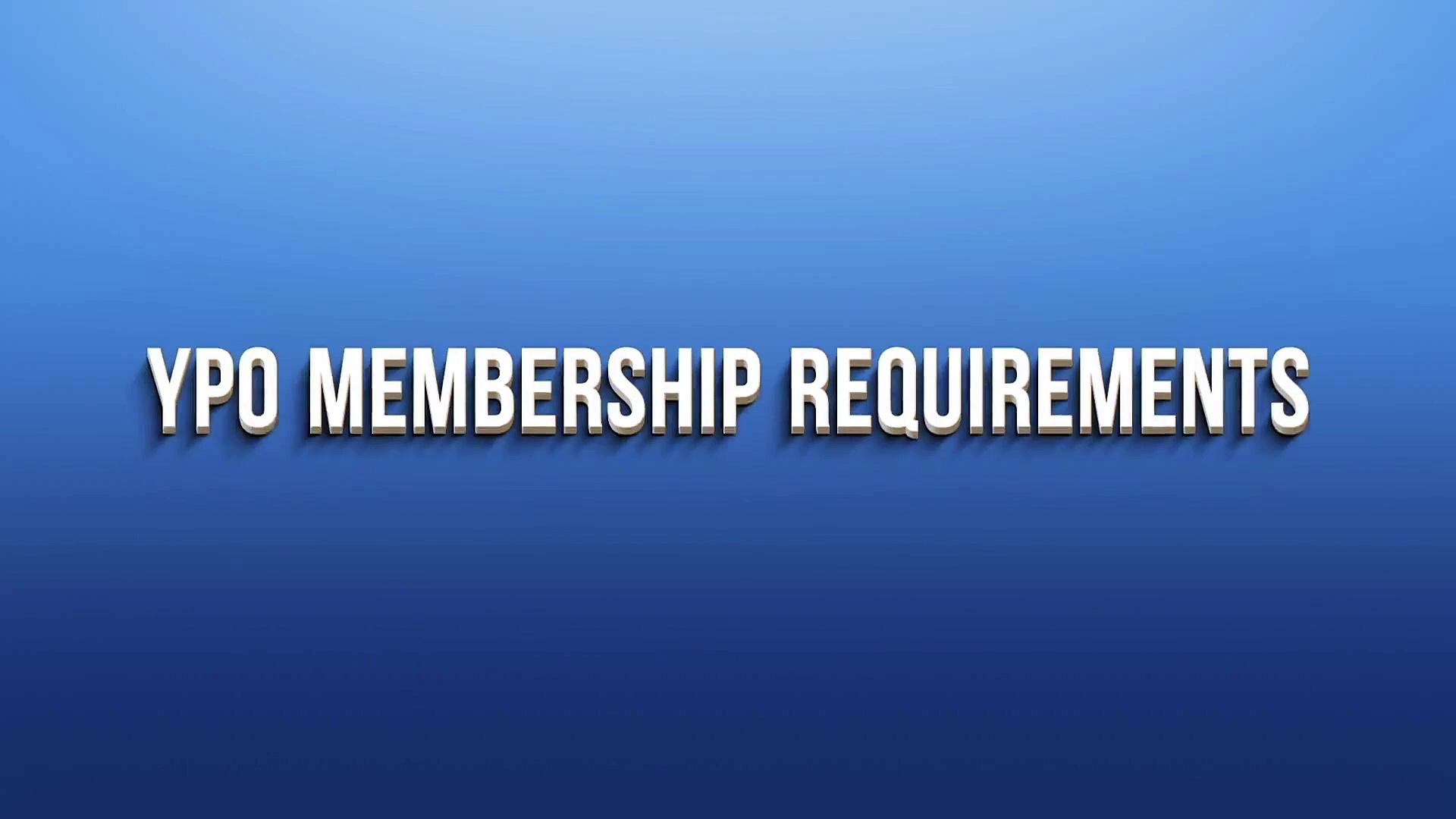 YPO Membership Requirements