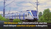 Budget 2020: Centre offers aid to fast-track Bengaluru suburban rail project
