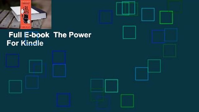 Full E-book  The Power  For Kindle