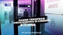 Kondisi Terkini Pasien Terinfeksi Virus Korona di Cirebon