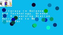 Literacy in Science and Technology, Grades 6 - 8: Learning Station Activities to Meet CCSS  For