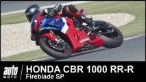 2020 Honda CBR 1000 RR-R Fireblade SP 217 ch ESSAI POV Auto-Moto.com
