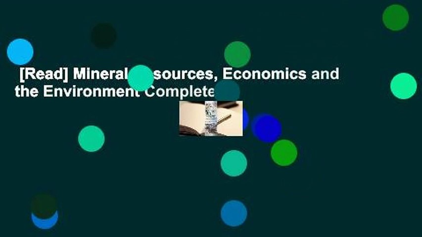 [Read] Mineral Resources, Economics and the Environment Complete