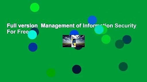 Full version  Management of Information Security  For Free