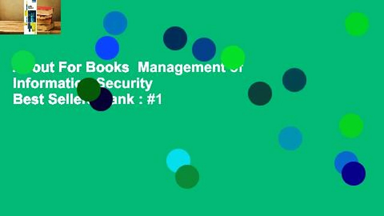 About For Books  Management of Information Security  Best Sellers Rank : #1