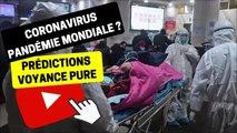 #195 Quelle évolution de la crise sanitaire liée au coronavirus ? - Bruno Voyant Voyance Chine Virus Épidémie Pandémie France