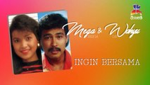 Wahyu OS & Mega Selvia - Ingin Bersama (Official Lyric Video)