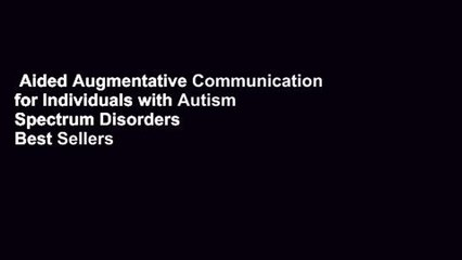 Aided Augmentative Communication for Individuals with Autism Spectrum Disorders  Best Sellers