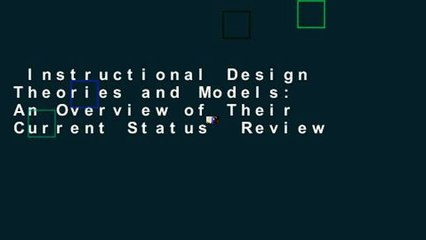Instructional Design Theories and Models: An Overview of Their Current Status  Review