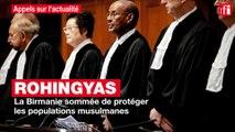 Rohingyas : la Birmanie sommée de protéger les populations musulmanes
