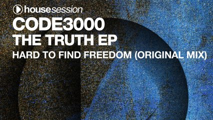Code3000 - Hard To Find Freedom (Original Mix)
