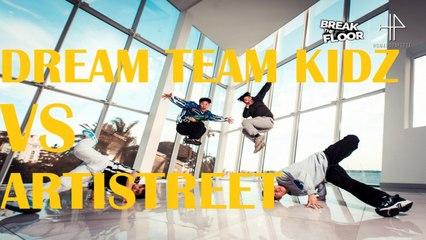 Break The Floor 2020 | 1/4 Final | Artistreet VS Dream team Europe kidz