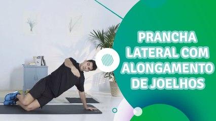 Prancha lateral com alongamento de joelhos - Sou Fitness