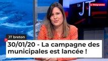 JT breton du jeudi 30 janvier 2020  : la campagne des municipales est lancée !
