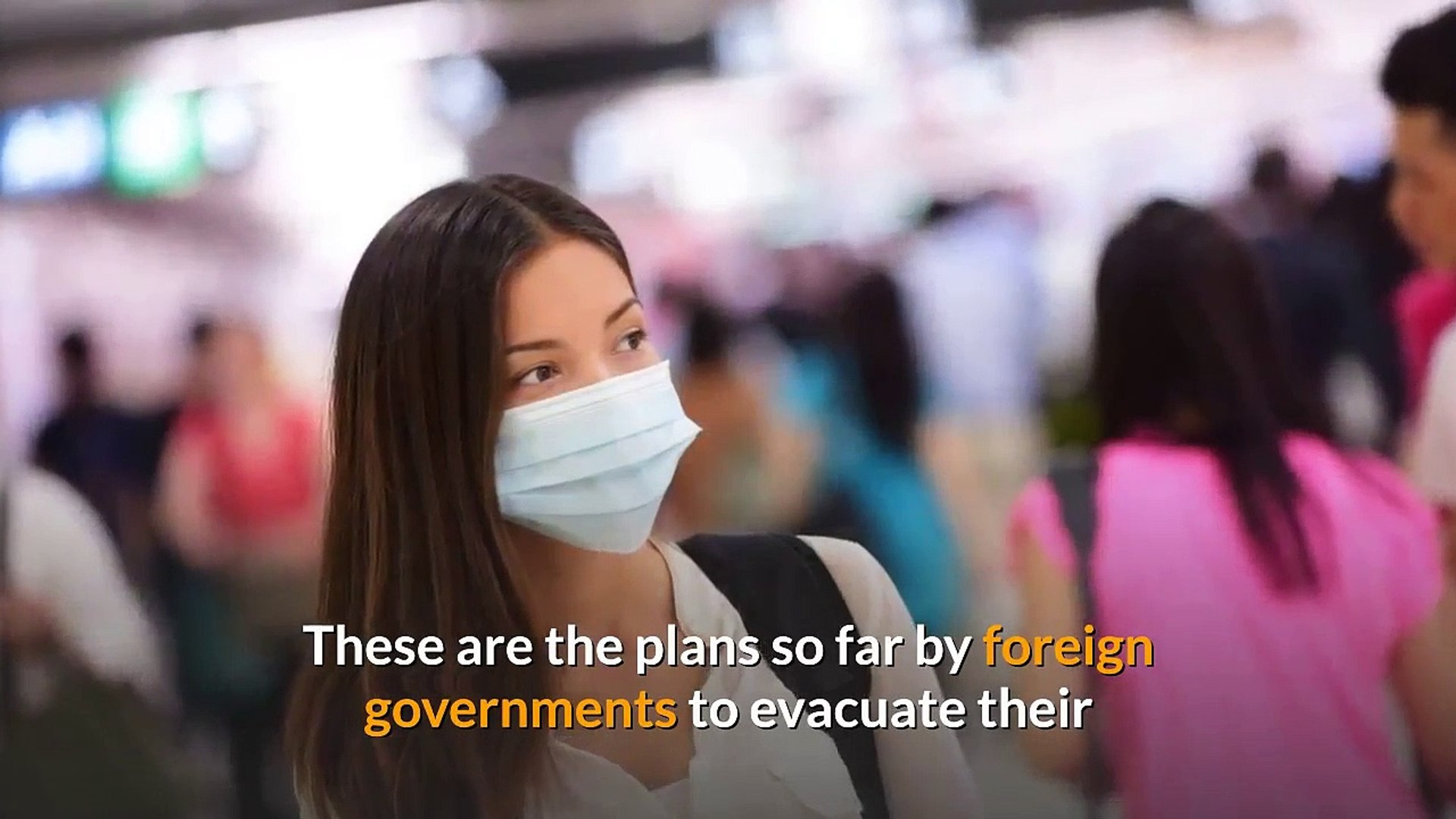 Coronavirus: These countries are planning to evacuate their citizens from China