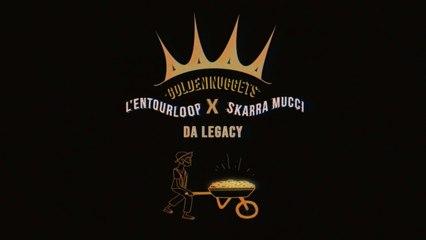 L'ENTOURLOOP Ft. SKARRA MUCCI - Da Legacy (Official Audio)