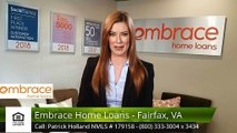 Patrick Holland Mortgage Loan Officer NMLS # 179158 Embrace Home Loans - Fairfax, VA Fairfax