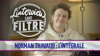 Norman Thavaud : l'intégrale de son Interview sans filtre