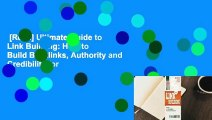 [Read] Ultimate Guide to Link Building: How to Build Backlinks, Authority and Credibility for
