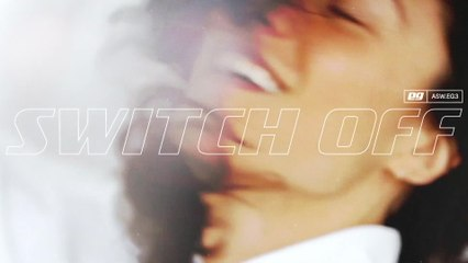 EVAN GIIA - Switch Off
