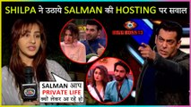 Shilpa Shinde SLAMS Salman Khan For Opening Personal Life Of Contestants | Bigg Boss 13