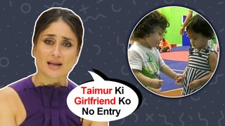 Kareena Kapoor REACTS To Taimur Ali Khan's FIRST GIRLFRIEND