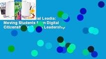 Full version  Social Leadia: Moving Students from Digital Citizenship to Digital Leadership