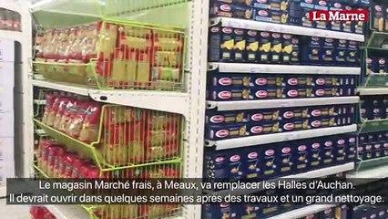 Premières images du magasin Marché frais à Meaux.