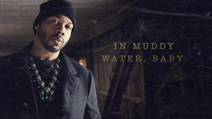 Ayron Jones - Baptized In Muddy Waters