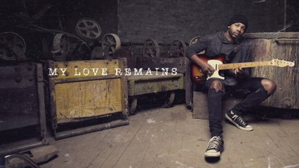 Ayron Jones - My Love Remains
