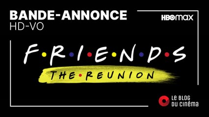 FRIENDS - THE REUNION : bande-annonce [HD-VO]