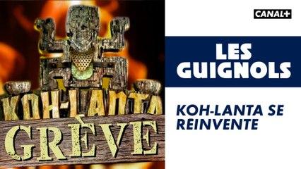 Koh-Lanta se réinvente - Les Guignols - CANAL+